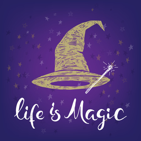 optimistic: Life is magic lettering print calligraphy, yellow witch hat hand drawn, handwritten optimistic quote on violet background Illustration