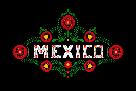 Mexico country decorative floral letters typography vector. Mexican flowers ornament on black background. Illustration concept for travel design, food label, tourism banner, card or flyer template. Ilustração