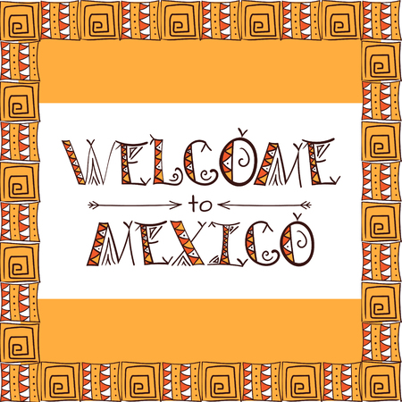 Welcome to mexico poster. Tribal letters.