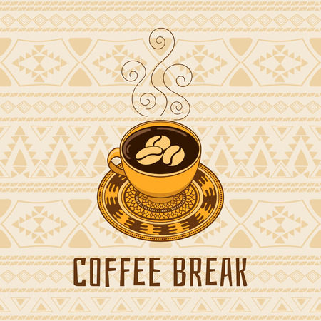 Coffee break - vector illustration in boho tribal style. Coffee caup with ornament plate. Design for cafe flyer and coffeehouse menu, poster or banner.