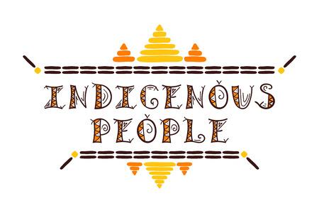 Internationale dag van de wereld inheemse mensen illustratie vector. Typografie tribale sjabloon van kaart, webbanner of poster.
