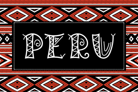 Peru travel banner vector. Traditional Peruvian fabric illustration. Tourist typography background design for souvenir card, label, sticker, magnet, postcard, stamp, fashion t-shirt print or poster.  イラスト・ベクター素材
