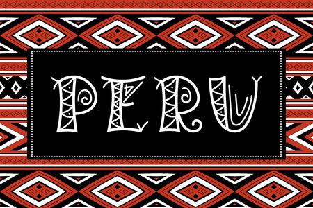 Peru travel banner vector. Traditional Peruvian fabric illustration. Tourist typography background design for souvenir card, label, sticker, magnet, postcard, stamp, fashion t-shirt print or poster. Illustration