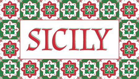 시칠리아 여행 배너 벡터입니다. 기념품 엽서 또는 레이블 스티커 인쇄에 대 한 전통적인 타일 패턴 프레임을 사용 하여 밝은 관광 인쇄술 디자인. 일러스트