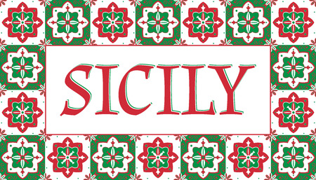 Sicily travel banner vector. Bright tourism typography design with traditional tiles pattern frame for souvenir postcards or label sticker prints. Иллюстрация