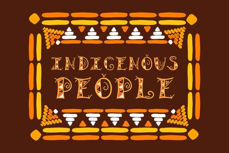 Día Internacional de los Pueblos Indígenas del Mundo. Vector de ilustración de tipografía con marco tribal para tarjeta, banner web o póster.