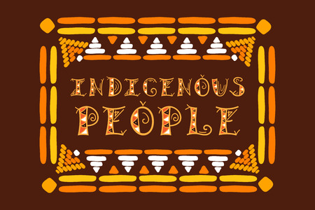 International Day of the World Indigenous People. Typography illustration vector with tribal frame for card, web banner or poster. Illusztráció