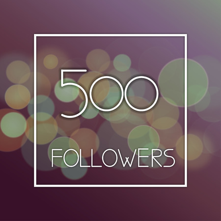 Design template number of followers on abstract bokeh background. 500 followers design card