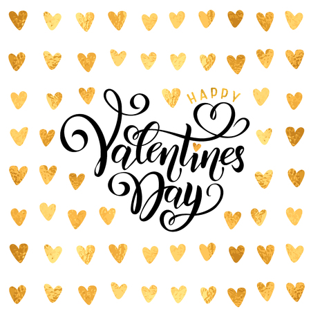 Vector golden foil effect hearts pattern, handwritten lettering Happy Valentines Day. Calligraphy gold glitter text Happy Valentine's Day. Romantic Inscription for Valentine's love day greeting card