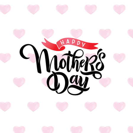 Vector Mothers day bright greeting card with festive beautiful calligraphy lettering, pink hearts seamless pattern background, ribbon Watercolor effect. Text Happy Mothers Day for celebration MOM day Ilustração