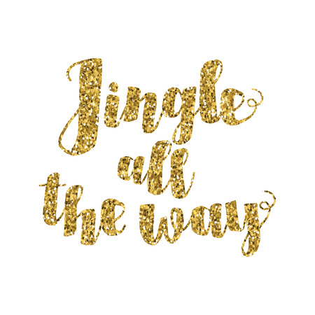 Jingle all the Way Christmas carol inspirational quote. Gold glittering hand lettering isolated on white background. Typographical Backdrop. Postcard, poster, T-shirt, textile design. Vector illustration. Illustration