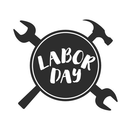 Labor Day lebel. Wrench, spanner hammer Vector illustration