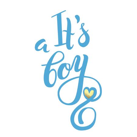 Vektor-Aquarell Aufkleber mit Goldfolie. Kalligraphie Schriftzug Es ist ein Junge. Kalligraphie-Schriftzug. Baby-Dusche-Design-Element für die Einladung Design.