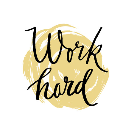 hand work: Work hard play hard motivational inscription. Greeting card with calligraphy. Hand drawn lettering design. Photo overlay. Typography for banner, poster or apparel design. Isolated vector element.
