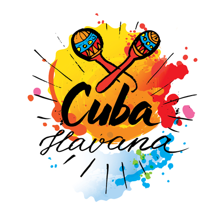 Cuba Havana logo. hand lettering and colorful watercolor elements background. Vector illustration hand drawn isolated Çizim