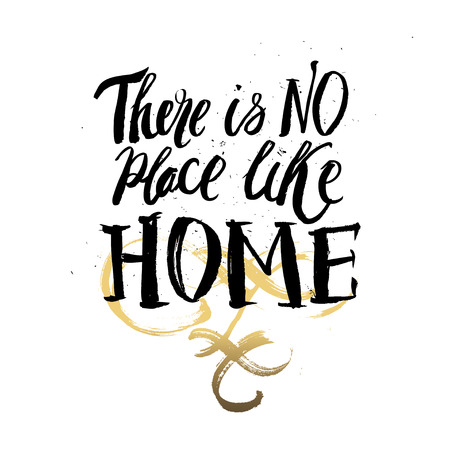 housewarming: Hand lettering typography poster.Calligraphic quote There is no plase like home .For housewarming posters, greeting cards, home decorations.Vector illustration.