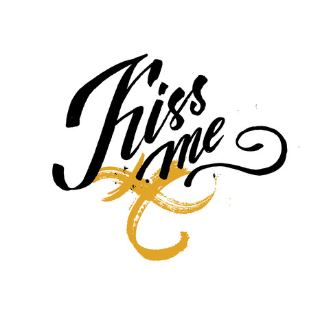 fondness: kiss me hand lettering - hand made calligraphy. scalable and editable vector illustration Illustration