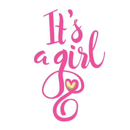 Vector watercolor pink sticker with gold foil. Calligraphy lettering Its a girl. Illustration