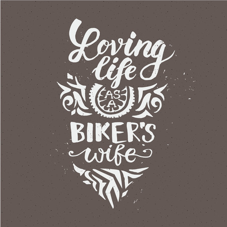 life style: Motorcycle rider with retro racer helmet. Loving life as a bikers wife. T-shirt graphics. Vintage style. Vectors.