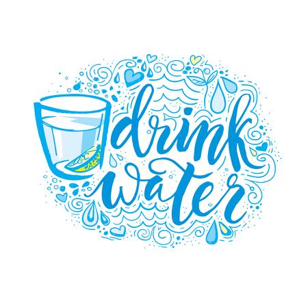 多くの水を飲みます。手描きのタイポグラフィ ポスター。T シャツ手文字書道デザインです。心に強く訴えるベクトル タイポグラフィ。