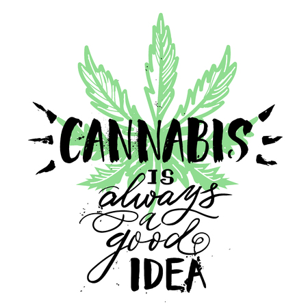 Vintage Cannabis lettering quote template with leaves in monochrome style isolated vector illustration for banner, poster, tshirt