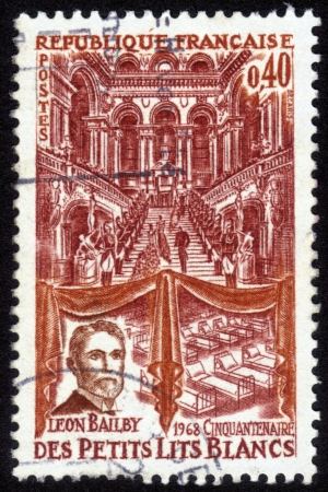 France - CIRCA 1968  A postage stamp printed in France, shows media magnate Leon Bailby , Paris Opera Staircase and Hospital Beds, Little White Beds, Children s Hospital, circa 1968