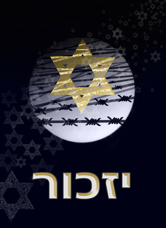 a star of David against the background of the moon and barbed wire, with inscription in Hebrew : remember
