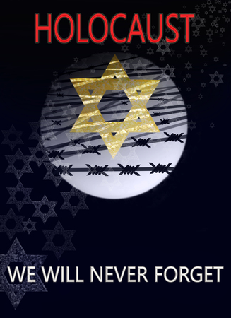 image dedicated to the Holocaust, a star of David against the background of the moon and barbed wire, with inscription : Holocaust we will never forget Stock Photo