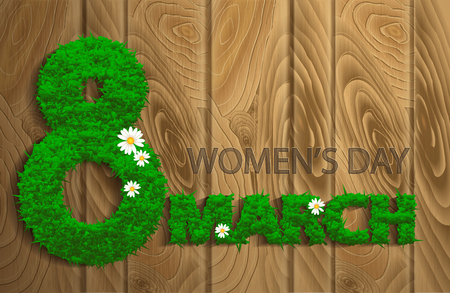 Women's day design. The composition was written for March 8 grass on a wooden texture. Vector illustration eps10