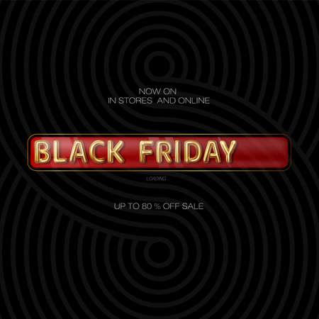 Black Friday. Progress loading bar in the form of lettering Black Friday Illustration