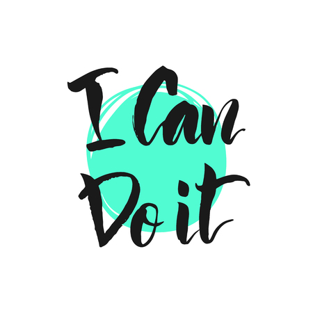 do it: Vector illustration. Lettering. Calligraphy. Motivating quote. I can do it. Hand-drawing effect.