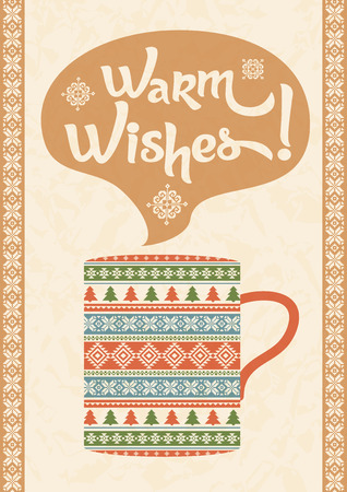 Warm winter wishes. Traditional knitted ornament and mug of hot drink. Poster or greeting card design template Illustration