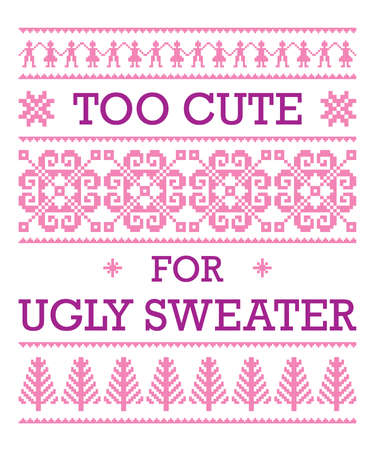 Too cute for ugly sweater, baby girl Christmas t shirt design