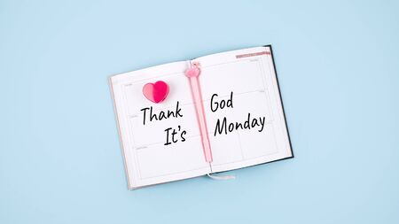 Thank God It's Monday Day, start of the week, office working Mondays, getting started and planning concept.