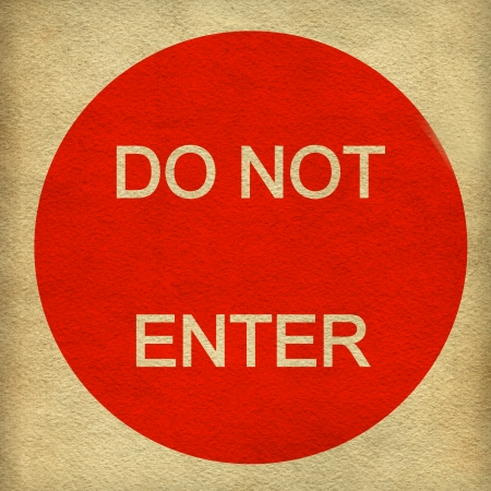 Do not enter sign on white paper background