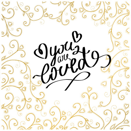 loved: hand drawn words you are loved. love lettering