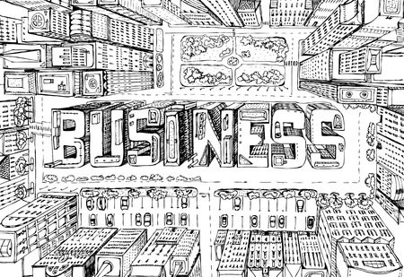 Modern city illustration. Look down on the business aria with skyscrapers which composed in the  BUSINESS sign Ilustracja