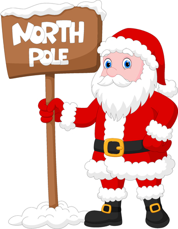 Vector illustration of Cute Santa Claus with a sign that reads the north pole Ilustrace