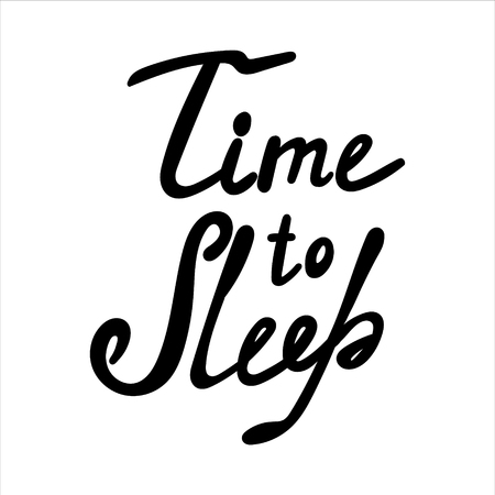 Cute print with lettering. Time to sleep - Vector illustration