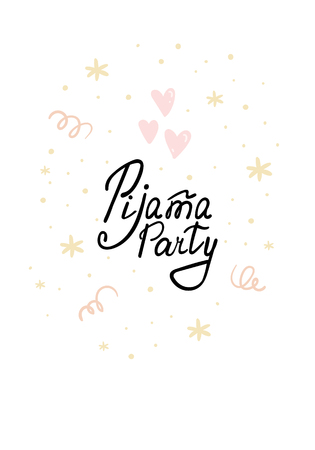 Cute hand drawn Pijama Party card . vector print.