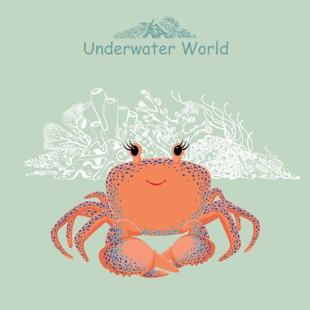 Cute baby crab and coral reef. Underwater world print for children's wear, greeting cards, menu, wallpaper, decoration. Vector Illustration