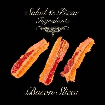 Salad and pizza ingredients - bacon slices. Vector Illustration Illustration