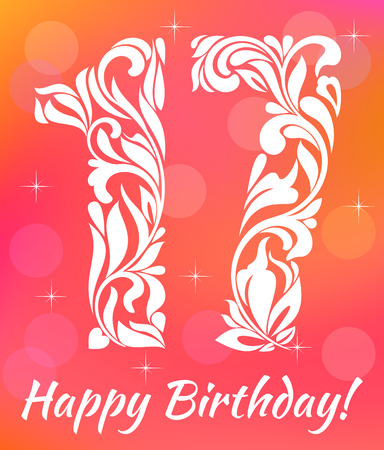 17 years: Bright Greeting card Invitation Template. Celebrating 17 years birthday. Decorative Font with swirls and floral elements.