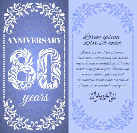 80 years: Luxury template with floral frame and a decorative pattern for the 80 years anniversary. There is a place for text
