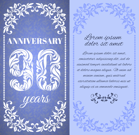90 years: Luxury template with floral frame and a decorative pattern for the 90 years anniversary. There is a place for text