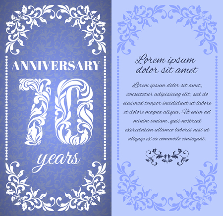 70 years: Luxury template with floral frame and a decorative pattern for the 70 years anniversary. There is a place for text