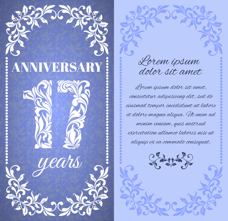 17 years: Luxury template with floral frame and a decorative pattern for the 17 years anniversary. There is a place for text