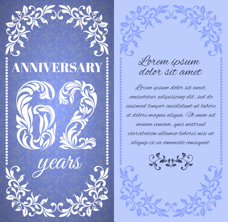 a place for the text: Luxury template with floral frame and a decorative pattern for the 62 years anniversary. There is a place for text