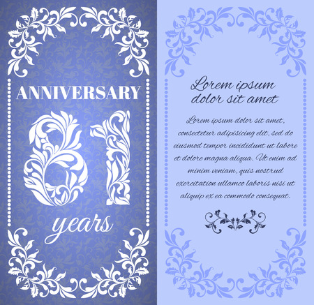 a place for the text: Luxury template with floral frame and a decorative pattern for the 81 years anniversary. There is a place for text Illustration