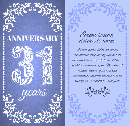 one year old: Luxury template with floral frame and a decorative pattern for the 31 years anniversary. There is a place for text